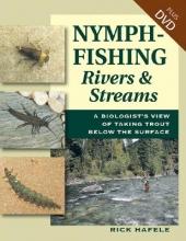 Hafele, Rick Nymph Fishing Rivers and Streams