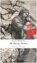 Quignard, Pascal The Roving Shadows
