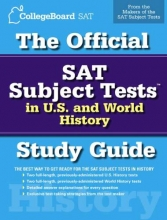 College Board The Official SAT Subject Tests in U.S. History and World History