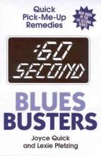 Joyce Quick,   Lexie Pfetzing :60 Second Blues Busters