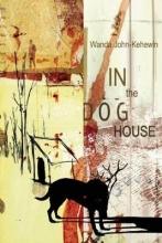 John-Kehewin, Wanda In the Dog House