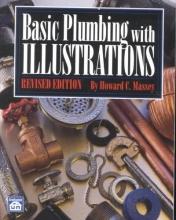 Massey, Howard C. Basic Plumbing With Illustrations