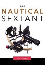 Morris, W. J. The Nautical Sextant