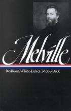 Melville, Herman Herman Melville Redburn His 1st Voyage
