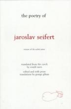 The Poetry of Jaroslav Seifert