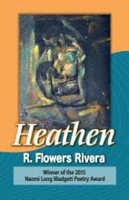 Rivera, R. Flowers Heathen