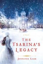 Laam, Jennifer The Tsarina`s Legacy