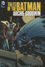 Goodwin, Archie Tales of the Batman