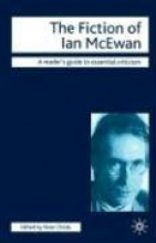 Childs, Peter The Fiction of Ian McEwan