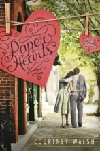 Walsh, Courtney Paper Hearts