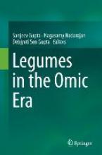 Gupta, Sanjeev,   Nadarajan, Nagasamy,   Gupta, Debjyoti Sen Legumes in the Omic Era