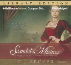 Archer, C. J. Scandal`s Mistress