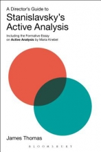 Thomas, James Director`s Guide to Stanislavsky`s Active Analysis