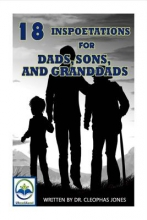 Jones, Cleophas 18 Inspoetations for Dads, Sons, and Granddads
