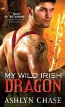 Chase, Ashlyn My Wild Irish Dragon