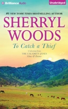 Woods, Sherryl To Catch a Thief