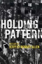 Allen, Jeffery Renard Holding Pattern