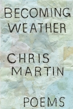 Martin, Chris Becoming Weather