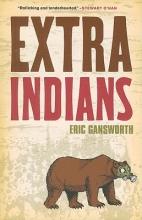 Gansworth, Eric Extra Indians