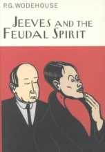 Wodehouse, P. G. Jeeves and the Feudal Spirit