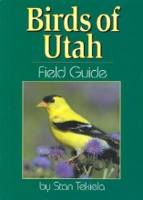 Tekiela, Stan Birds of Utah Field Guide