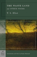 Eliot, T. S.,   Malamud, Randy The Waste Land and Other Poems