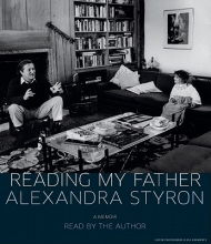 Styron, Alexandra Reading My Father