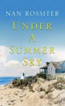 Rossiter, Nan Under a Summer Sky