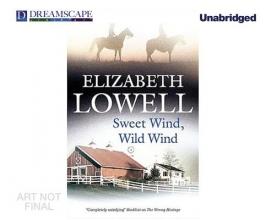 Lowell, Elizabeth Sweet Wind, Wild Wind