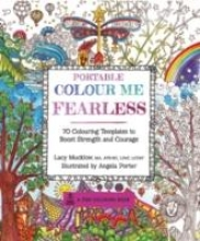 Lacy Mucklow,   Angela Porter Portable Colour Me Fearless