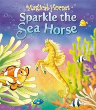King, Karen Sparkle the Seahorse