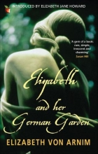 Arnim, Elizabeth Von Elizabeth And Her German Garden