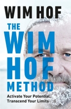 Wim Hof , The Wim Hof Method
