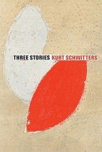 Schwitters, Kurt Three Stories