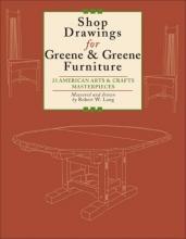 Lang, Robert Shop Drawings for Greene & Greene Furniture