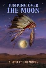 Monnen, E. Dee Jumping Over the Moon