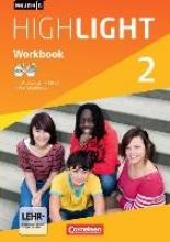 Berwick, Gwen English G Highlight 02: 6. Schuljahr. Workbook mit CD-ROM (e-Workbook) und Audios online. Hauptschule