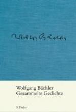 Bächler, Wolfgang Gesammelte Gedichte