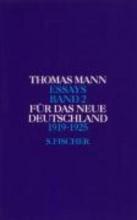 Mann, Thomas F�r das neue Deutschland 1919 - 1925