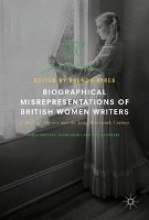 Biographical Misrepresentations of British Women Writers
