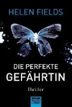 Fields, Helen,   Meier, Frauke Die perfekte Gefährtin