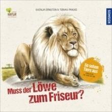 Pahlke, Tobias Muss der Löwe zum Friseur?