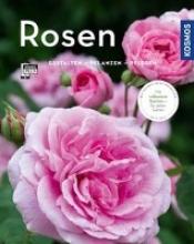 Proll, Thomas,   Richter, Gabriele Rosen (Mein Garten)