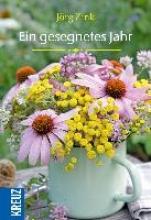 Zink, Jörg Ein gesegnetes Jahr