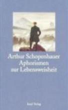 Schopenhauer, Arthur Aphorismen zur Lebensweisheit