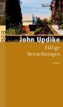 Updike, John Fällige Betrachtungen