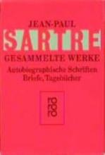 Sartre, Jean-Paul Gesammelte Werke. Autobiographische Schriften, Briefe, Tagebcher