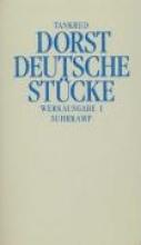 Dorst, Tankred Werkausgabe 1. Deutsche St�cke