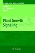 Laszlo Boegre,   Gerrit Beemster Plant Growth Signaling