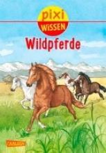 Sörensen, Hanna Pixi Wissen 100: VE 5 Wildpferde